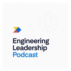 Engineering Leadership Podcast