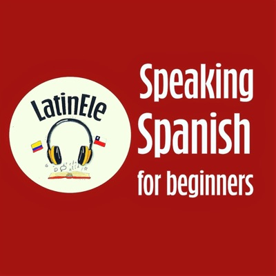 Speaking Spanish for Beginners | Learn Spanish with Latin ELE:Latin ELE