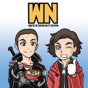 Weeb Nation Podcast