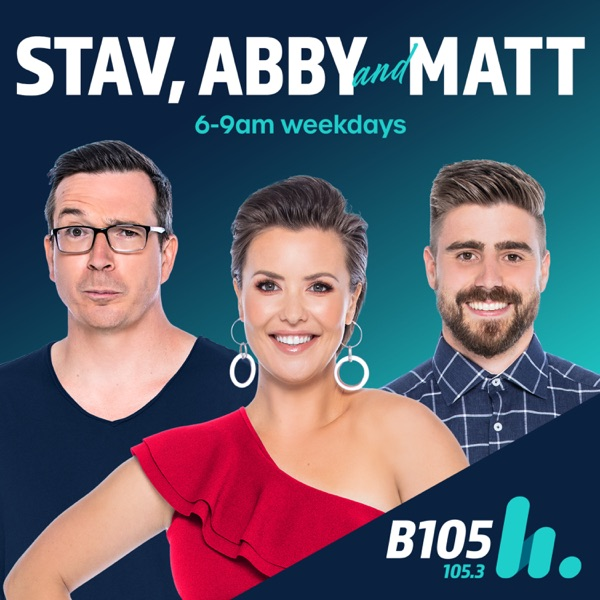 Stav, Abby & Matt Catch Up - B105 Brisbane - Stav Davidson, Abby Coleman & Matty Acton