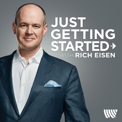 Just Getting Started with Rich Eisen:Rich Eisen / Westwood One Podcast Network