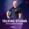 Talking Stigma with Gareth Thomas artwork