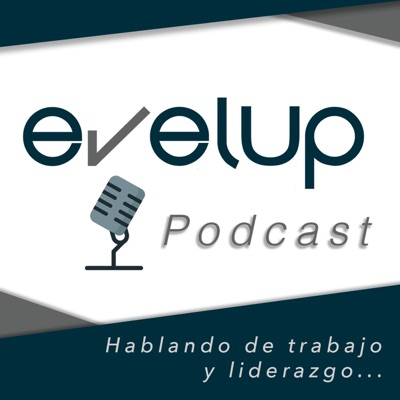 Evelup Podcast