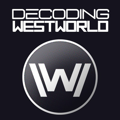 Decoding Westworld:David Chen and Joanna Robinson