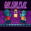 Gay for Play: A Video Game Podcast artwork