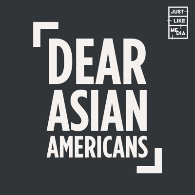 Dear Asian Americans:Just Like Media