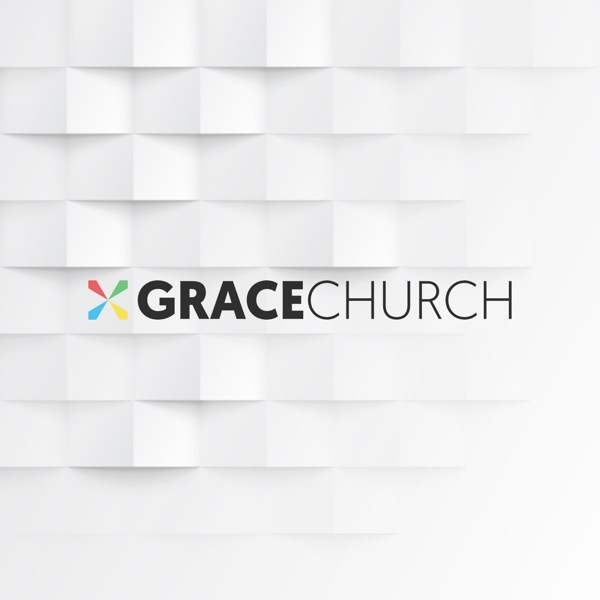 Grace Church: Sermons