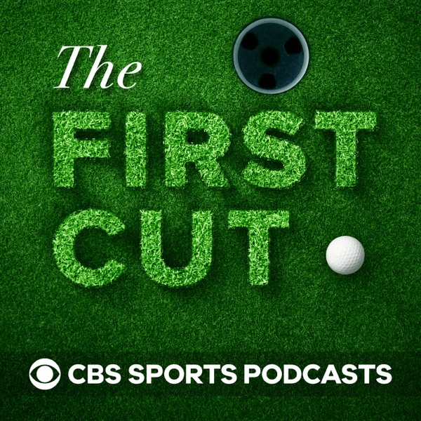 The First Cut Golf Podcast podcast show image