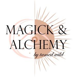 Magick & Alchemy