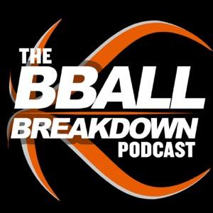 BBALL BREAKDOWN Podcast