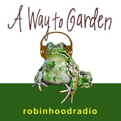MARGARET ROACH A WAY TO GARDEN:ROBIN HOOD RADIO