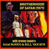 BROTHERHOOD OF SATAN (1971) with GROOVY DOOM's BILL VAN RYN & SAM PANICO