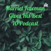 Harriet Freeman Gives His Best 10 Podcast artwork