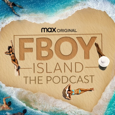 FBOY ISLAND: The Podcast:HBO Max