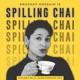 Spilling Chai