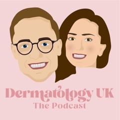 Dermatology UK the podcast