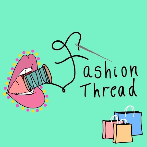 Fashion Thread Artwork