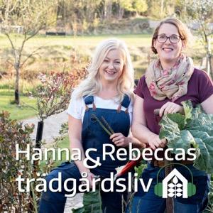 Hanna och Rebeccas trädgårdsliv