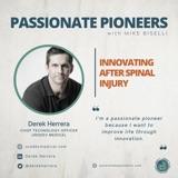 Innovating After Spinal Injury with Derek Herrera
