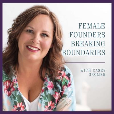 Female Founders Breaking Boundaries