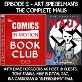 CiM Book Club: Maus by Art Spiegelman with Dave Horrocks, Tony Farina, Mike Burton, JAC, Ria Carrogan & Superdummy Paul!