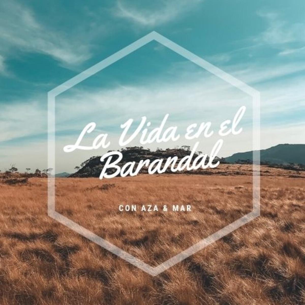 La Vida en el Barandal