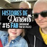 Rediff ☀️- Mes filles me font mon Histoire de Daron (avril 2018)