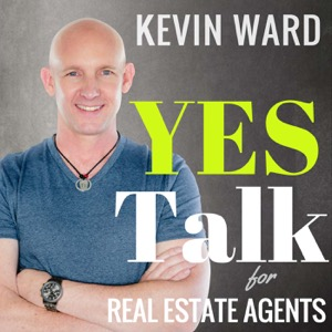 Kevin Ward's YES Talk   Real Estate Coaching and Success Training for Agents