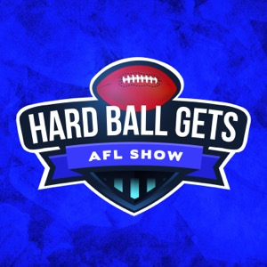 The Hard Ball Gets AFL Show