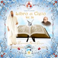 Libro di Cielo, Volume 36 podcast