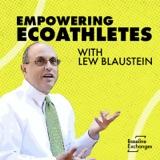 Empowering EcoAthletes /w Lew Blaustein