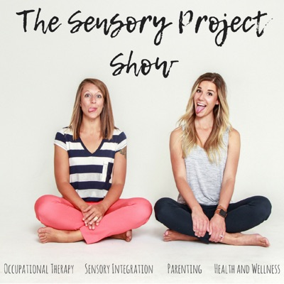 The Sensory Project:Rachel Harrington and Jessica Hill
