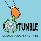 Image of Tumble Science Podcast for Kids podcast