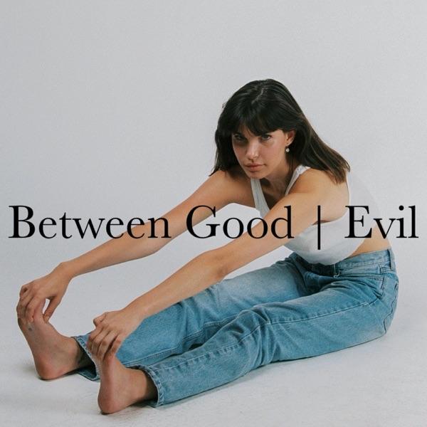 Between Good & Evil image