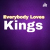 Everybody Loves Kings artwork