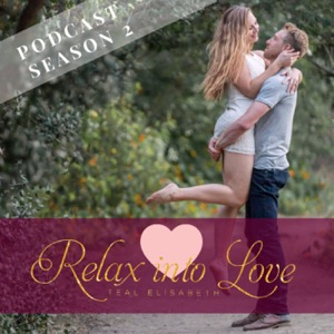 The Relax Into Love Podcast