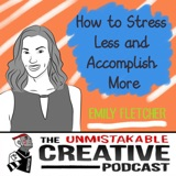 Unmistakable Classics: Emily Fletcher | How to Stress Less and Accomplish More