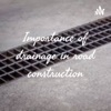 Importance of drainage in road construction artwork