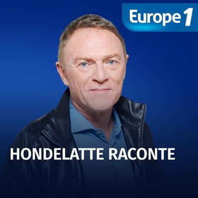 Hondelatte raconte - Christophe Hondelatte:Europe 1