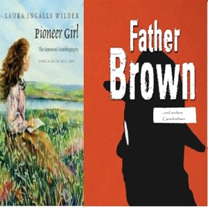 Laura Ingalls Wilder_Pioneer Girl_The Autobiography_(in English)_ARCHIV_(alle Folgen) Gilbert Keith Chesterton_Father Brown u