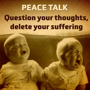 Peace Talk: The Work of Byron Katie with Grace