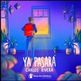 """EP 160: Carlos Rivera habla sobre """"Ya pasará"""", el tema que compuso para ayudar a los niños"""