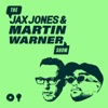The Jax Jones and Martin Warner Show