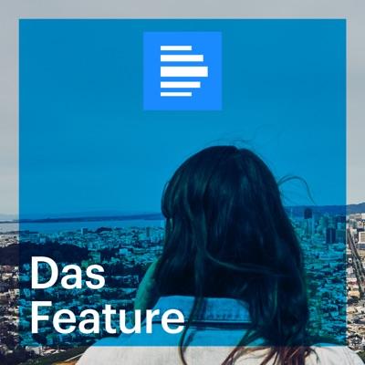 Das Feature - Deutschlandfunk:Deutschlandfunk