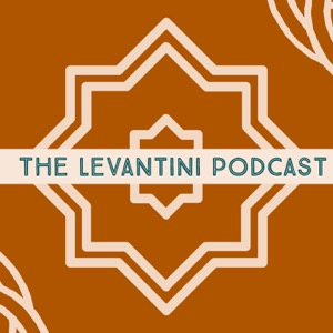 The Levantini Podcast