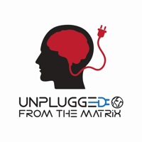 Unplugged From The Matrix podcast