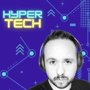 HyperTech con Danyel Tinajero
