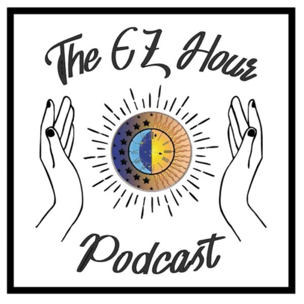 The EZ Hour Podcast