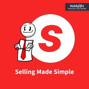 Selling Made Simple, Salesman Podcast, This Week In Sales, And More...