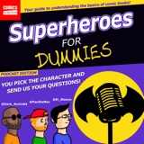 Superheroes For Dummies Ep21: Dream and the Endless (Part 1 of 3)